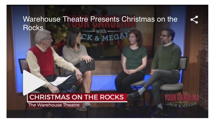 Warehouse Theatre Presents Christmas on the Rocks (on WSPA)
